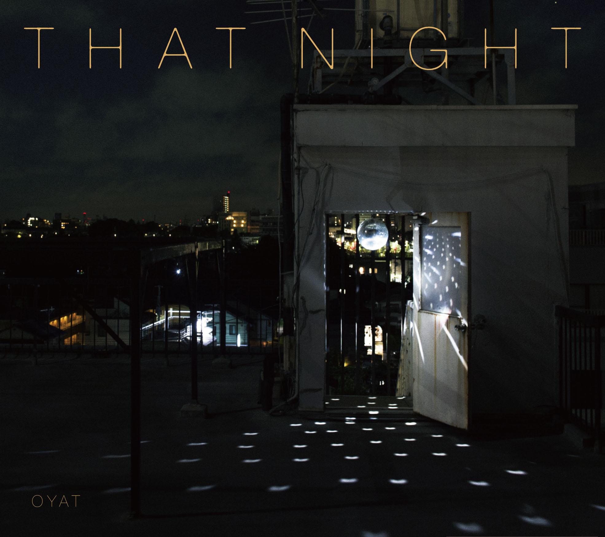 oyat_thatnight.jpg